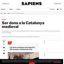 Ser dona a la Catalunya medieval