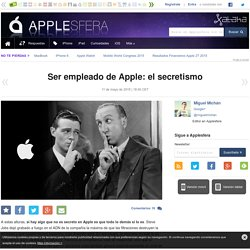 Ser empleado de Apple: el secretismo