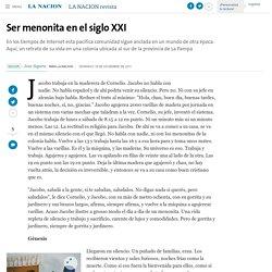 Ser menonita en el siglo XXI - 18.12.2011