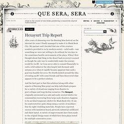 Hexayurt Trip Report