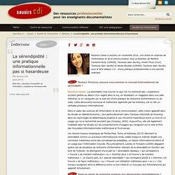 Savoirs CDI: La sérendipidité : une pratique informationnelle pas si hasardeuse