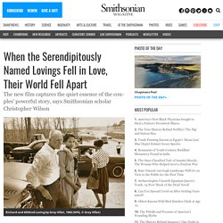 When the Serendipitously Named Lovings Fell in Love, Their World Fell Apart
