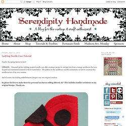 Serendipity Handmade: Ladybug Needle Case Tutorial