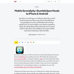 Mobile Serendipity: StumbleUpon Heads to iPhone & Android
