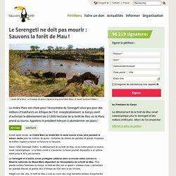 Le Serengeti ne doit pas mourir : Sauvons la forêt de Mau