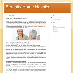 Serenity Home Hospice: What is a Personal Care Plan?
