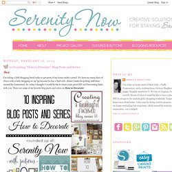 "Serenity Now: 10 Inspiring ""How to Decorate"" Blog Posts and Series"