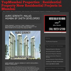 » AURIS SERENITY, MALAD, MUMBAI BY SHETH DEVELOPERS