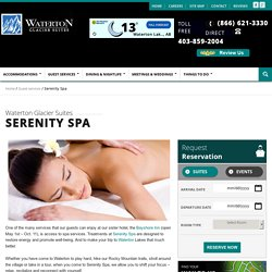Serenity Spa at Waterton Glacier Suites