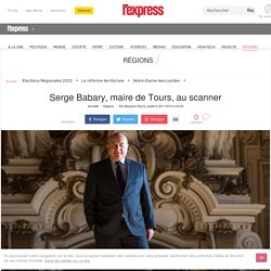 Serge Babary, maire de Tours, au scanner