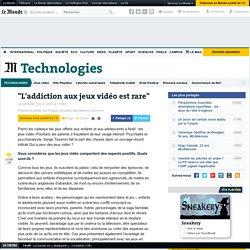 """Serge Tisseron : """"L'addiction aux jeux vidéo est rare"""""""