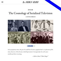 The Cosmology of Serialized Television