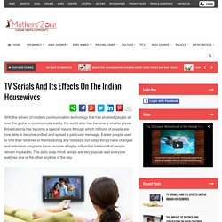 TV Serials and Its Effects on the Indian Housewives