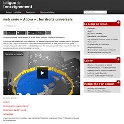 web série «Agora» : les droits universels