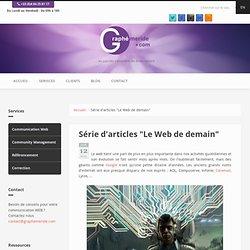 """Série d'articles """"Le Web de demain"""""""