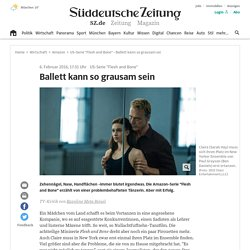 "US-Serie ""Flesh and Bone"" - Ballett kann so grausam sei - Medien"