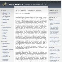 Série L. Vygotski - 2 - De Piaget à Vygotski