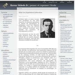 Série Lev Vygotski et l'éducation