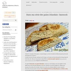 Dans ma série des pains irlandais : bannock - Cook and Dôme