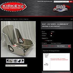"SEAT - 41V SERIES - ALUMINUM 18"" VINTAGE CLASS BUCKET - Kirkey Racing"