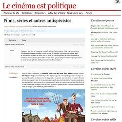 Films, séries et autres antispécistes