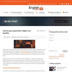 Series para aprender Inglés con Netflix