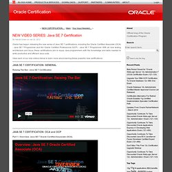 NEW VIDEO SERIES: Java SE 7 Certification (Oracle Certification)