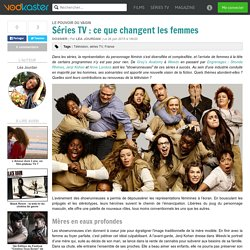 Séries TV : ce que changent les femmes