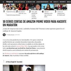 10 series cortas de Amazon Prime Video para hacerte un maratón