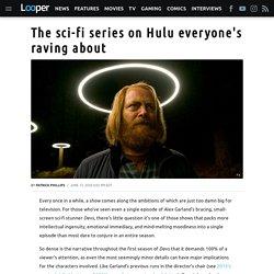 The sci-fi series on Hulu everyone's raving about