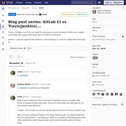 Blog post series: GitLab CI vs Travis