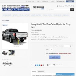 Tommy Gate - TGG2-60- - Tommy Gate G2 Dual Drive Series Liftgates for Pickup Trucks