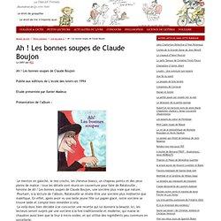 Ah! Les bonnes soupes de Claude Boujon