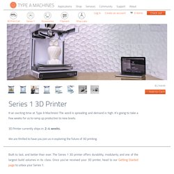 Series 1 3D Printer – Type A Machines