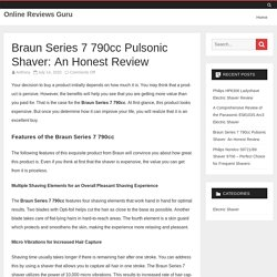 Braun Series 7 790cc Pulsonic Shaver: An Honest Review - Online Reviews Guru