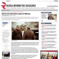Series de televisión rusas en México