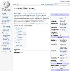 Yukon Gold (TV series)