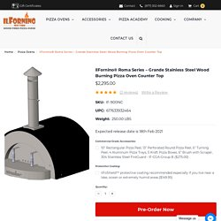 Roma Series Grande WoodFired Pizza Oven - Counter Top