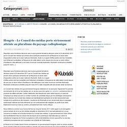Hongrie - Le Conseil des médias porte sérieusement atteinte au pluralisme du paysage radiophonique