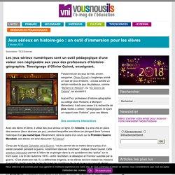 Jeux sérieux en histoire-géo : un outil d'immersion pour les élèves