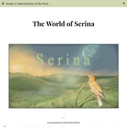 Serina: A Natural History of the World of Birds