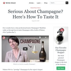 Serious About Champagne? Here's How To Taste It