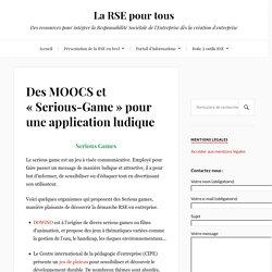 Des MOOCS et «Serious-Game» pour une application ludique – La RSE pour tous