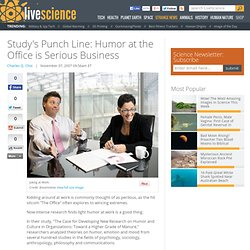 Study's Punch Line: Humor at the Office is Serious Business