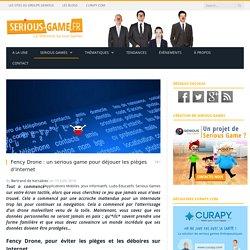 Fency Drone : un serious game pour déjouer les pièges d'Internet - Serious-Game.fr
