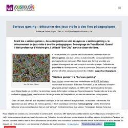 Serious gaming : détourner des jeux vidéo à des fins pédagogiques - VousNousIls