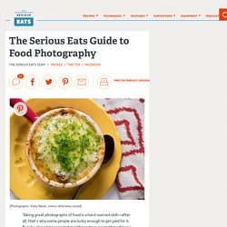 The Serious Eats Guide to Food Photography
