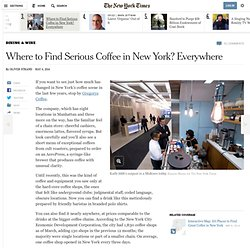 Where to Find Serious Coffee in New York? Everywhere