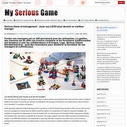 Serious Game et management : Jouer aux LEGO pour devenir un meilleur manager