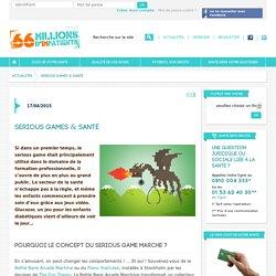 Serious games & santé